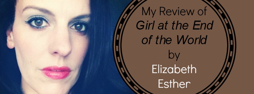 girl at the end of the world review