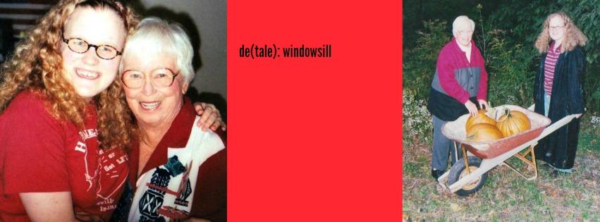 de(tale) windowsill